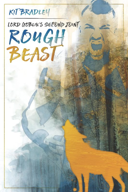 Lord Goblin's Second Joint: Rough Beast